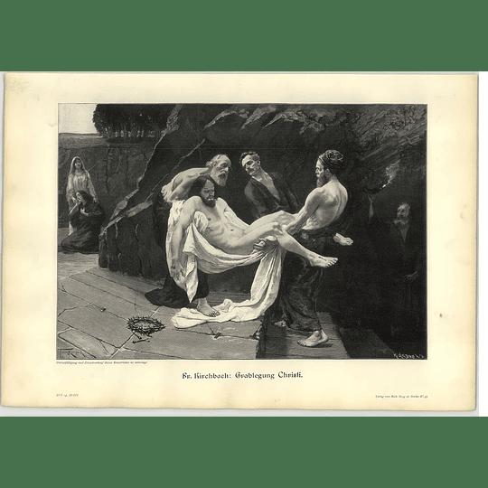 1902 Fr Kirchbach ~ Burial Of Christ Artwork
