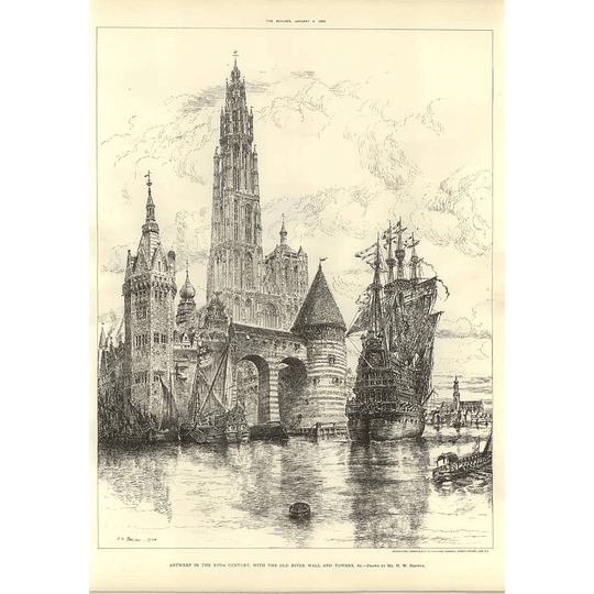 1902 Antwerp In The 16th Century, Old River Hall And Towers Wh Brewer