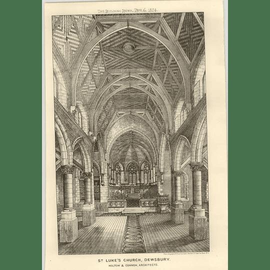 1874 St Luke's Church At Dewsbury Interior, Halt, And Architects