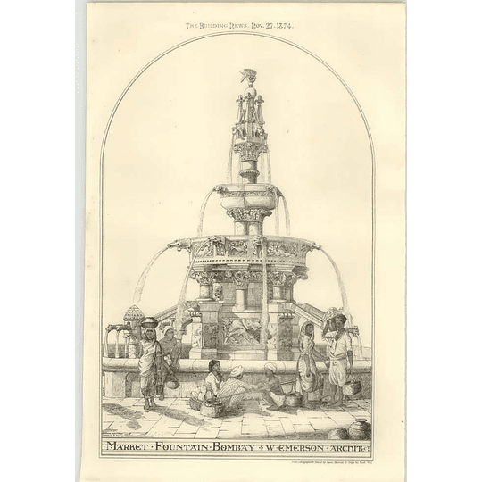 1874 Market Fountain In Bombay, Arthur Crawfords Market W Emerson