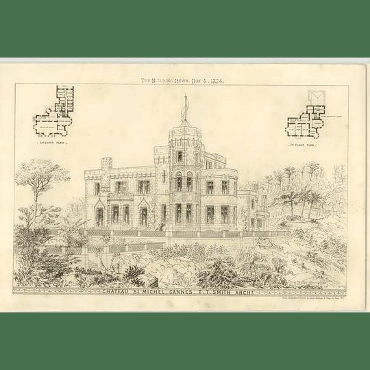 1874 Château St Michel, Cannes, T.t. Smith Architect