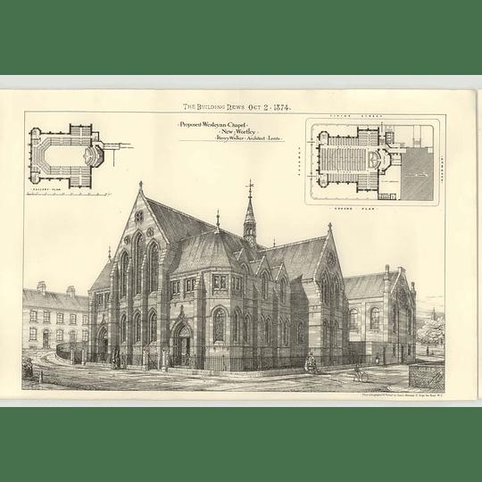 1874 Proposed Wesleyan Chapel New Quarterly, Henry Walker Leeds
