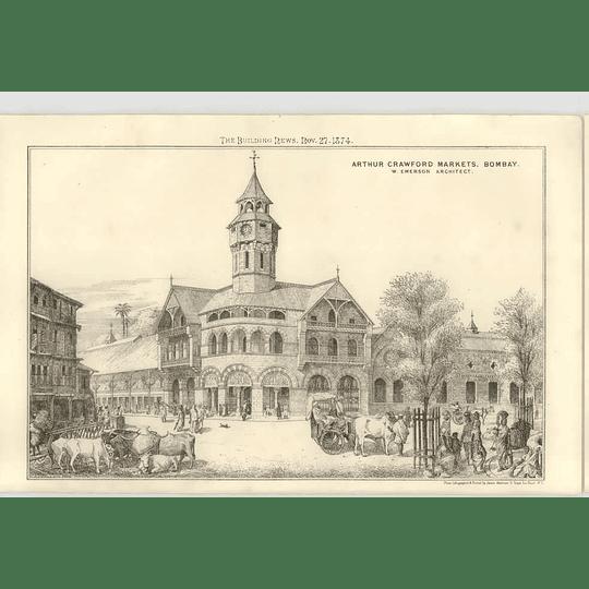 1874 Arthur Crawfords Markets, Bombay, W Emerson Architect