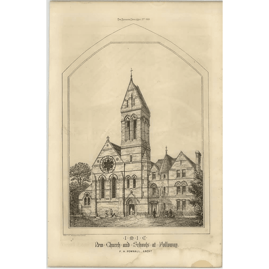 1869 New Church And Schools At Holloway, Fh Pownall, Architects
