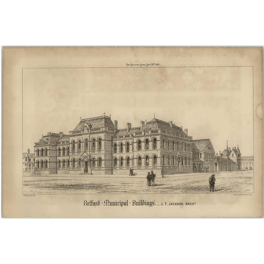 1869 Belfast Municipal Buildings, Street View, Jt Jackson Architect