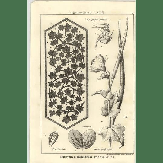 1875 Design Inspired By Poppy, Cranes-bill, F E Hulme
