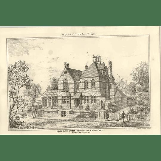 1875 House, Park Street Bridgend For Wj Lewis Esq