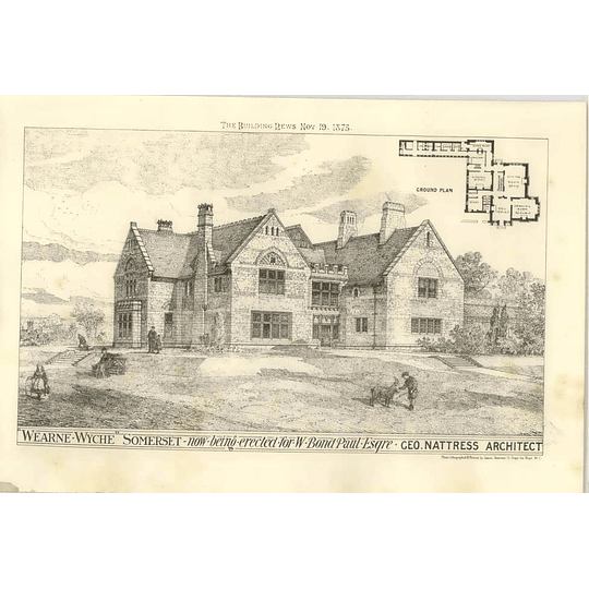 1875 Wearne-wyche Somerset Being Erected For W Bond Paul Esq