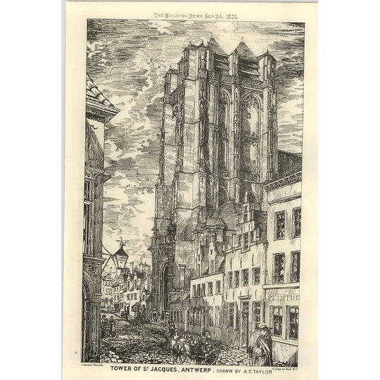 1875 The Town Of St Jacques's Antwerp Drawn By A.t Taylor