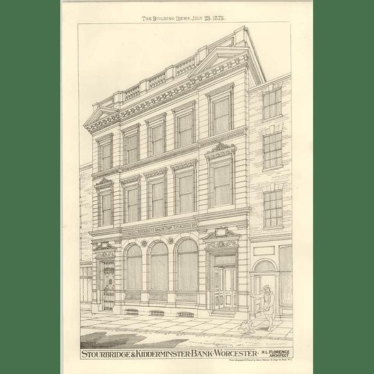 1875 Stourbridge And Kidderminster Bank, Worcester, Design Hl Florence Architect