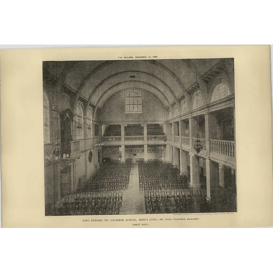 1906 King Edward Vii Grammar School, Kings Lynn, The Great Hall