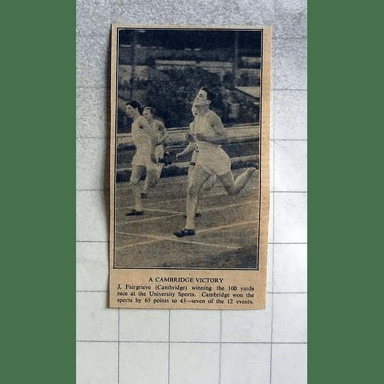 1946 J Fairgrieve, Cambridge Winning 100 Yards University Sports