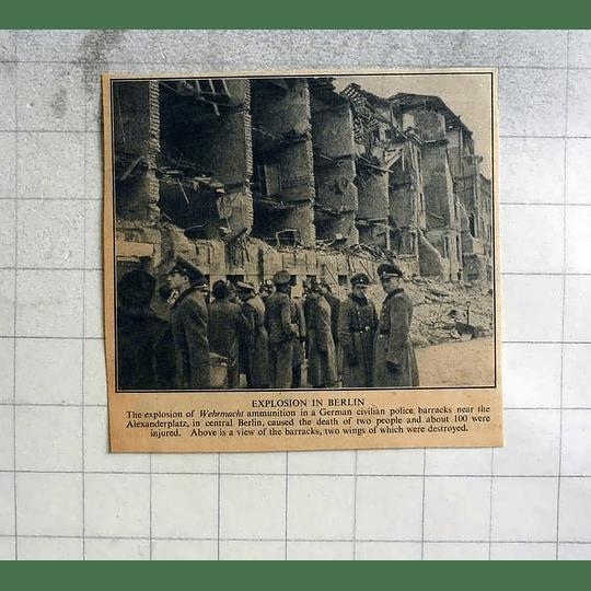 1946 Explosion Wehrmacht Ammunition German Civilian Police Barracks Berlin