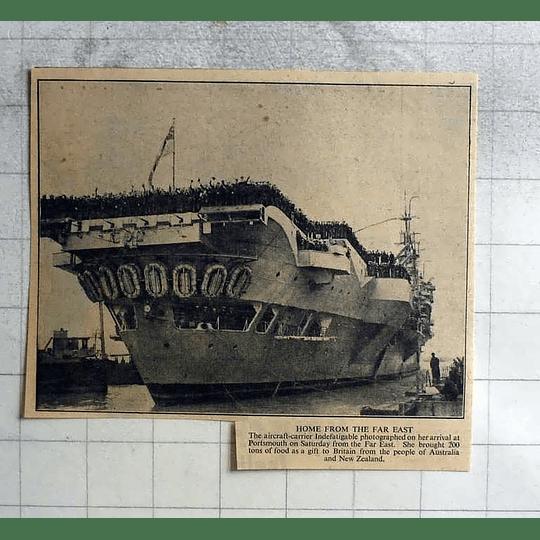 1946 Aircraft Carrier Indefatigable Arrives Portsmouth, 200 Ton Food Gift