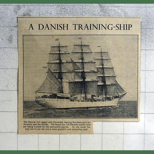 1946 Danish Training Ship Leaving Southampton For Americas And Pacific