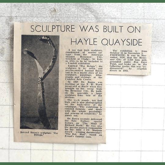 1974 Ismond Rosen Sculpture The Deluge Built On Hayle Quayside