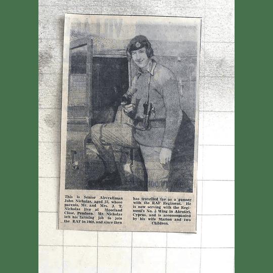 1974 Senior Aircraftsman John Nicholas, Pendeen, Now Raf In Cyprus