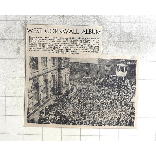 1974 Camborne Mining Division Crowds, 1906, Liberal Mr Dunn Wins