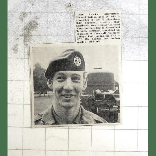 1974 Senior Aircraft Man Michael Seddon From Portreath Now In West Germany