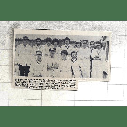 1974 Members Of Paul Cricket Team, Gruzelier, Pascoe, Snell, North