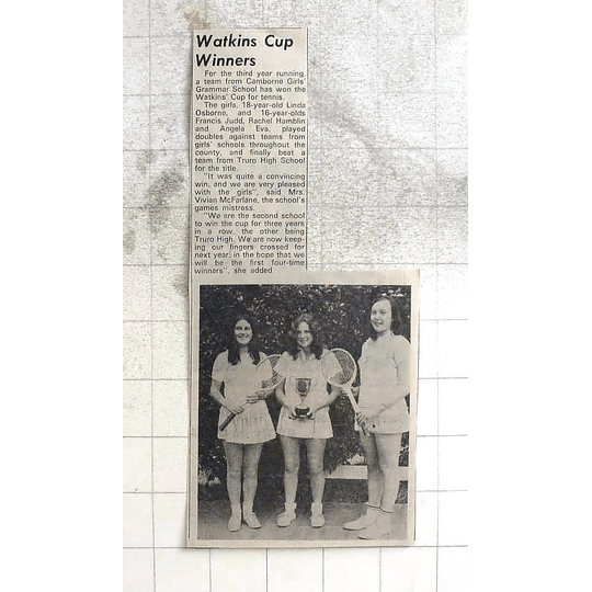 1974 Camborne Girls Watkins Cup, Linda Osborne, Francis Judd, Angela Eva