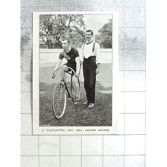 1897 J Platt- Betts, One Mile Record Holder