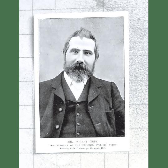 1897 Mr Robert Todd Vice President Cyclists Union
