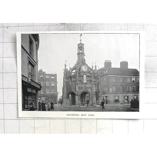 1897 Lovely Old View Of Chichester High Cross G Paith