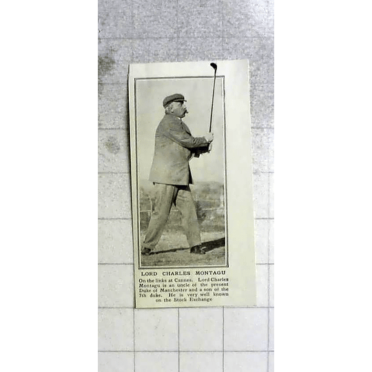 1922 Lord Charles Montagu On The Links At Cannes
