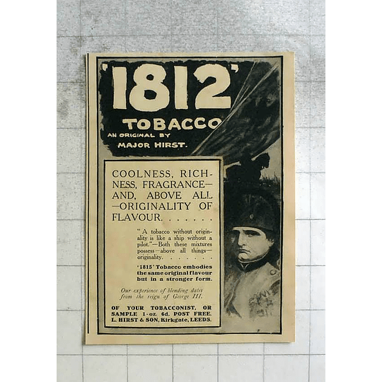 1911 1812 Tobacco And Original By Major Hirst Kirkgate Leeds