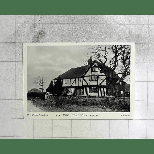 1905 Lovely Old House On The Headcorn Road, Mrs Delves Broughton