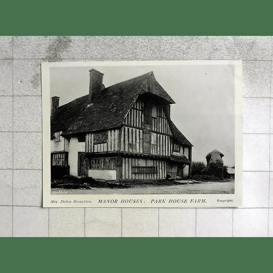 1905 Manor Houses, Park House Farm, Mrs Delves Broughton