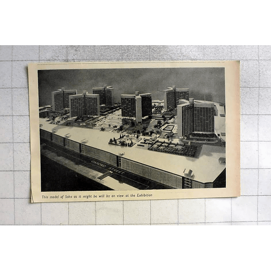 1955 Model Of Soho Envisioned On View Architectural Exhibition