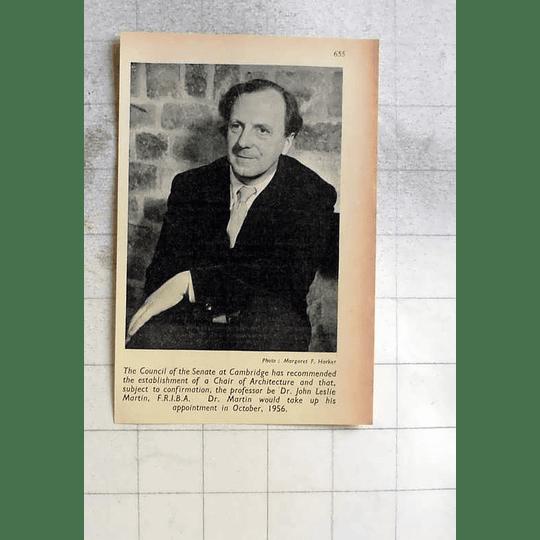 1955 Prof Of Architecture, Dr John Leslie Martin Cambridge