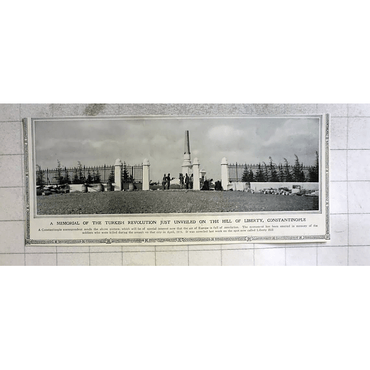 1910 Memorial Of Turkish Revolution Unveiled On Hill Of Liberty Constantinople