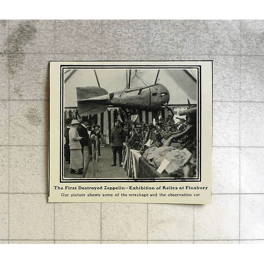 1916 First Zeppelin Destroyed, Relics Exhibited At Finsbury
