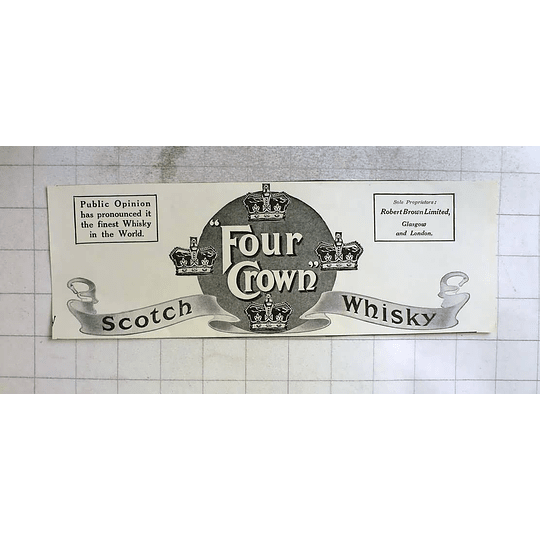 1915 The Finest Whiskey In The World For Crown Scotch Glasgow