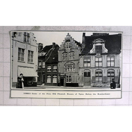 1914 Fine Old Flemish Houses Of Ypres Before Bombardment