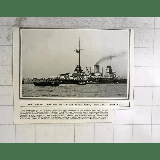 1914 The Goeben Renamed Yamur Sultan Selim Flying Turkish Flag