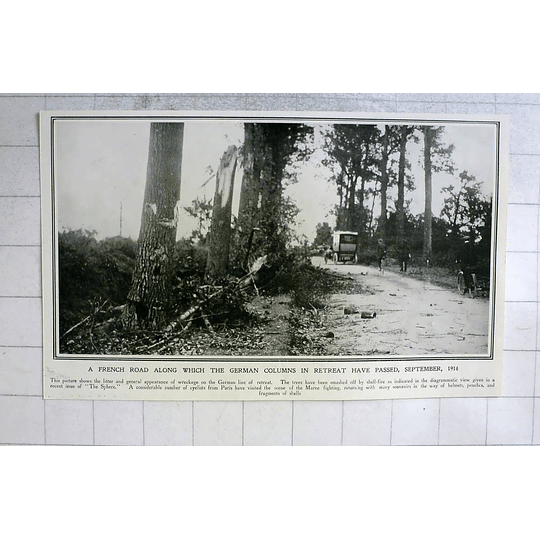 1914 Wreckage On German Line Of Retreat On French Roads