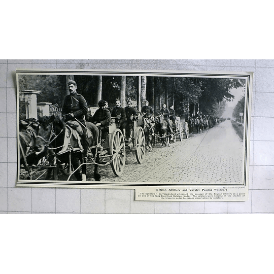 1914 Belgian Artillery And Cavalry Passing Westward