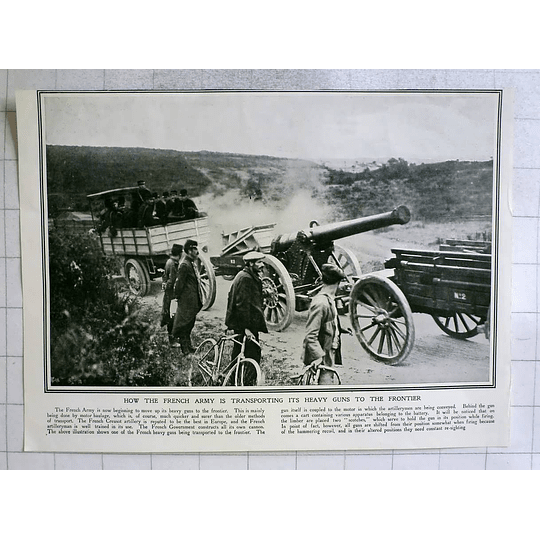 1914 French Army Moving Up Heavy Guns To Frontier