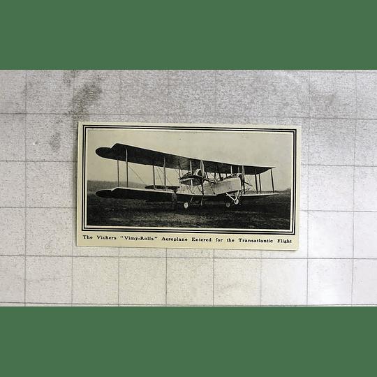 1919 The Vickers Vimy- Rolls Aeroplane Entered For Transatlantic Flight
