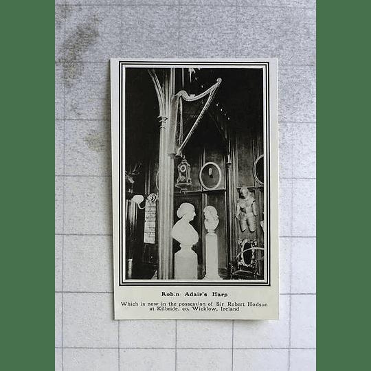 1919 Robin Adair's Harp At Kilbride Co Wicklow, Sir Robert Hodson