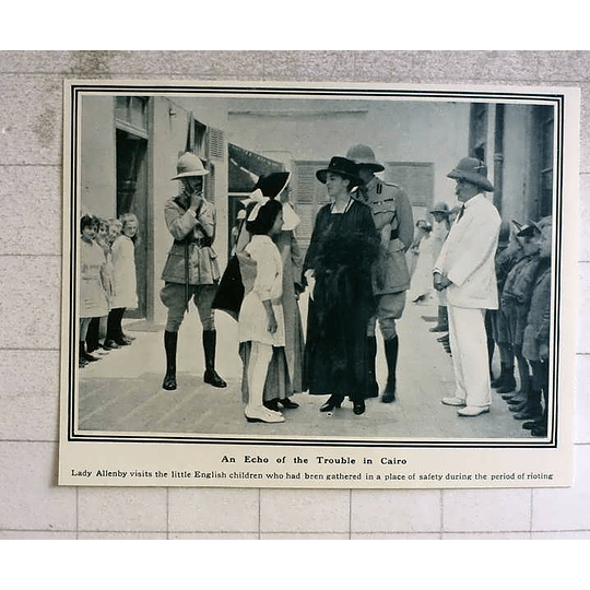 1919 Lady Allenby Visiting English Children In Safe Place, Cairo Riots