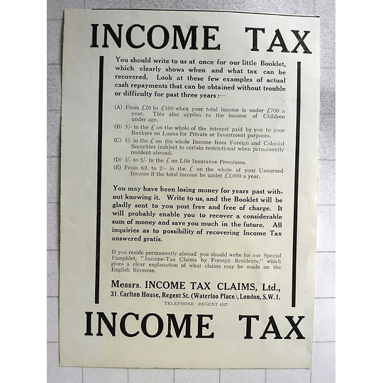 1917 Income Tax Claims Limited 31 Carlton House Regent Street