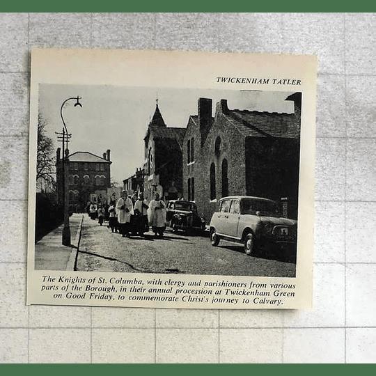 1963 Knights Of St Columba Twickenham Green Calvary Journey