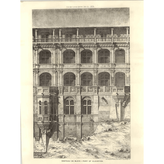 1875 Château De Blois - Part Of Elevation