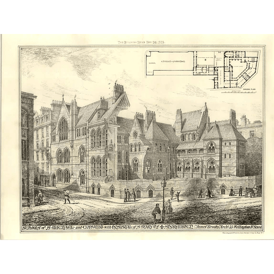 1875 Schools Of St Michael, Convent With Hospital St Mary Shoreditch