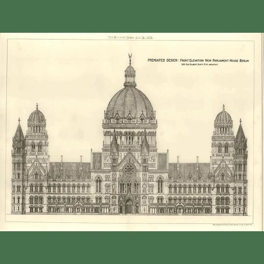 1875 Premiated Design Interior New Parliament House In Berlin, Elevation
